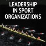 9780736096423_Contemporary Leadership in Sport Organizations