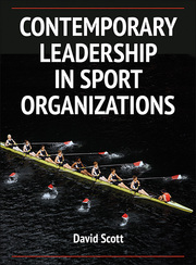 9780736096423_Contemporary Leadership in Sport Organizations