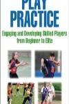 9780736097000--Play Practice-2nd Edition(实践的发挥 第二版)