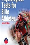 9780736097116--Physiological Tests for Elite Athletes-2nd Edition(优秀运动员的生理测试 第二版)