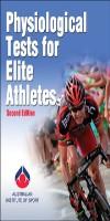9780736097116--Physiological Tests for Elite Athletes-2nd Edition(优秀运动员的生理测试 第二版)
