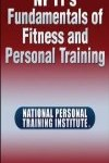 9781450423816--NPTI's Fundamentals of Fitness and Personal Training(NPTI 的健身和私人教练基础)