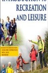 9781450424172--Introduction to Recreation and Leisure With Web Resource-2nd Edition (娱乐学和休闲学的初级原理 第二版)