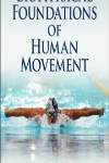 9781450431651--Biophysical Foundations of Human Movement-3rd Edition(人体运动的生物力学基础 第三版)