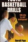 9781450432191--Youth Basketball Drills-2nd Edition(青少年篮球训练 第二版
