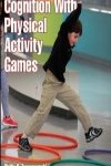 9781450441421--Enhancing Childrens Cognition With Physical Activity Games(提高孩子的认知与体育活动游戏