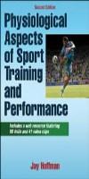 9781450442244--Physiological Aspects of Sport Training and Performance WWR-2E(生理方面运动训练和性能与网络资源 第二版)