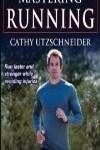 9781450459723--Mastering Running(跑步指南)