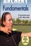 9781450469104--Archery Fundamentals-2nd Edition(射箭训练基础 第2版)