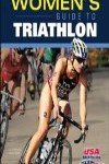 9781450481151--Womens Guide to Triathlon, The(女子铁人三项指南)