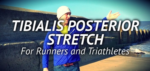 Tibialis Posterior Stretch for Runners & Triathletes