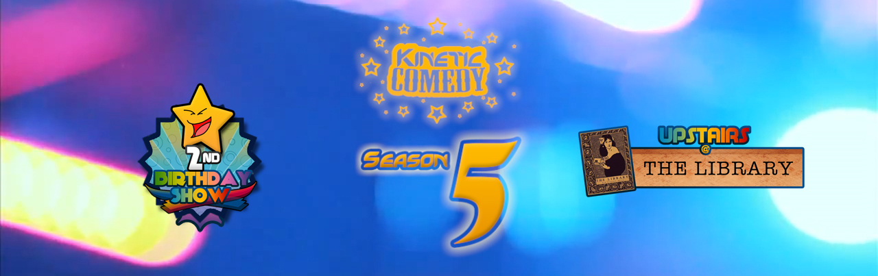 Kinetic Comedy is 2 Years Old