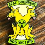 Badge from the Atomic Energy Authority Constabulary Dounreay Dog Section.
