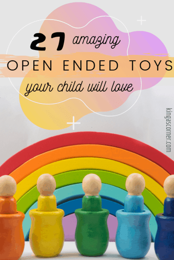 27 open ended toys your child will love