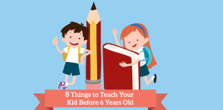 8 Things to Teach Your Kid Before 6 Years Old