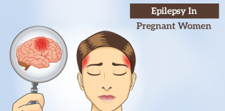 Epilepsy During Pregnancy: Signs, Risks And Effects