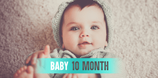 Baby Month By Month - (Month 10)