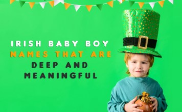 Exquisite 78 Irish Baby Boy Names That Are Deep and Meaningful