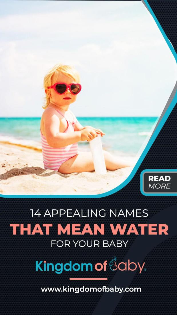 14 Appealing Names That Mean Water for Your Baby