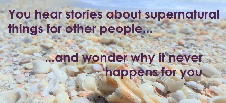 Understand the Supernatural!