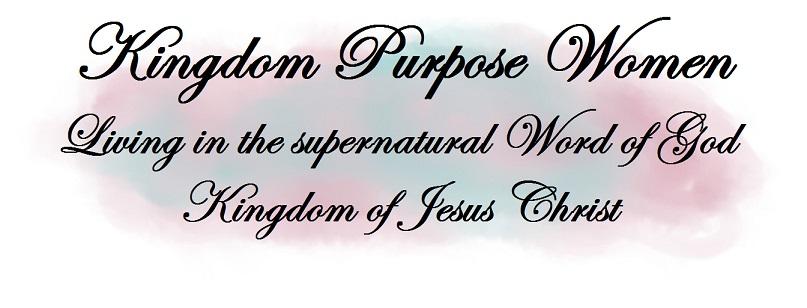 Welcome to Kingdom Purpose Women!