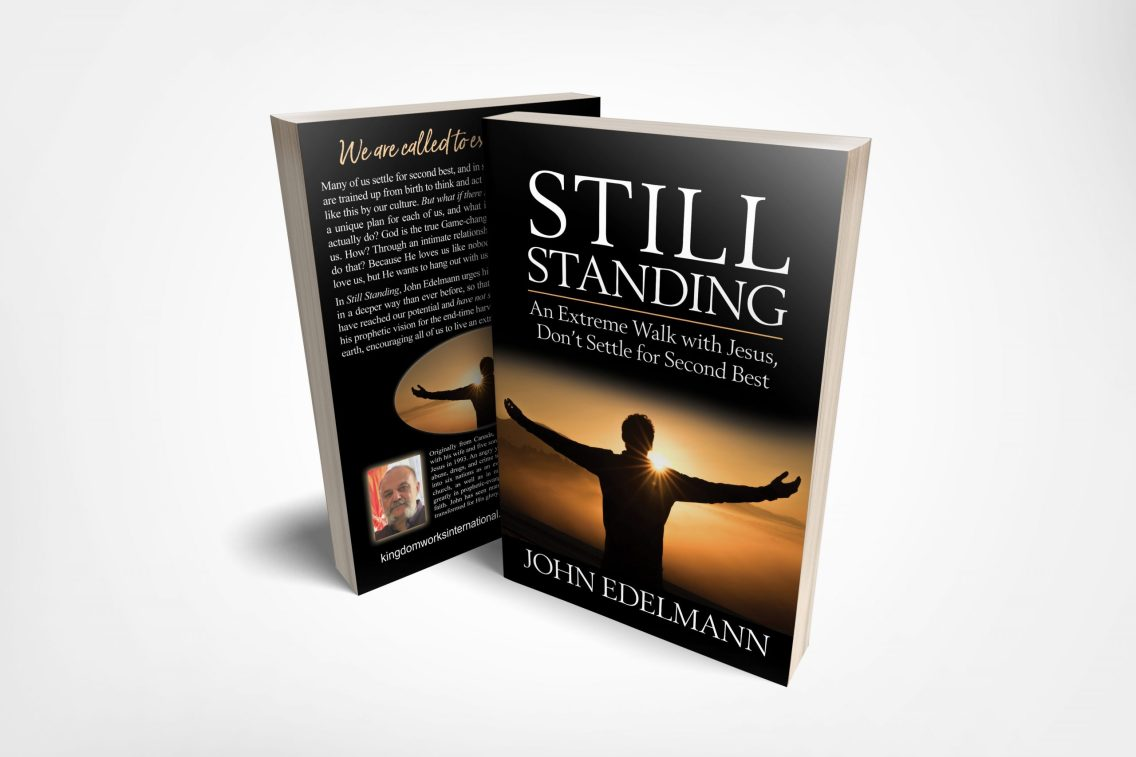 Still Standing - An Extreme Walk with Jesus Don't Settle for Second Best