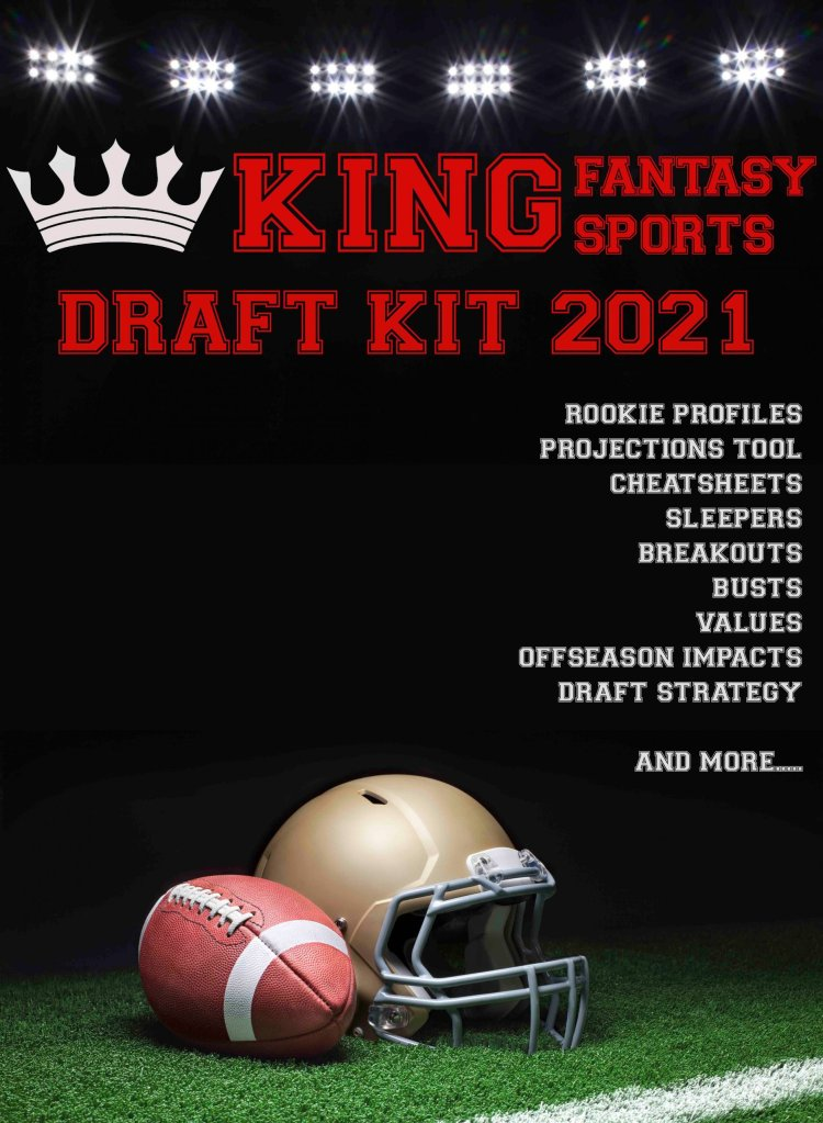 2021 Fantasy Football Draft Kit 2021 Draft Kit Fantasy Football King Fantasy Sports