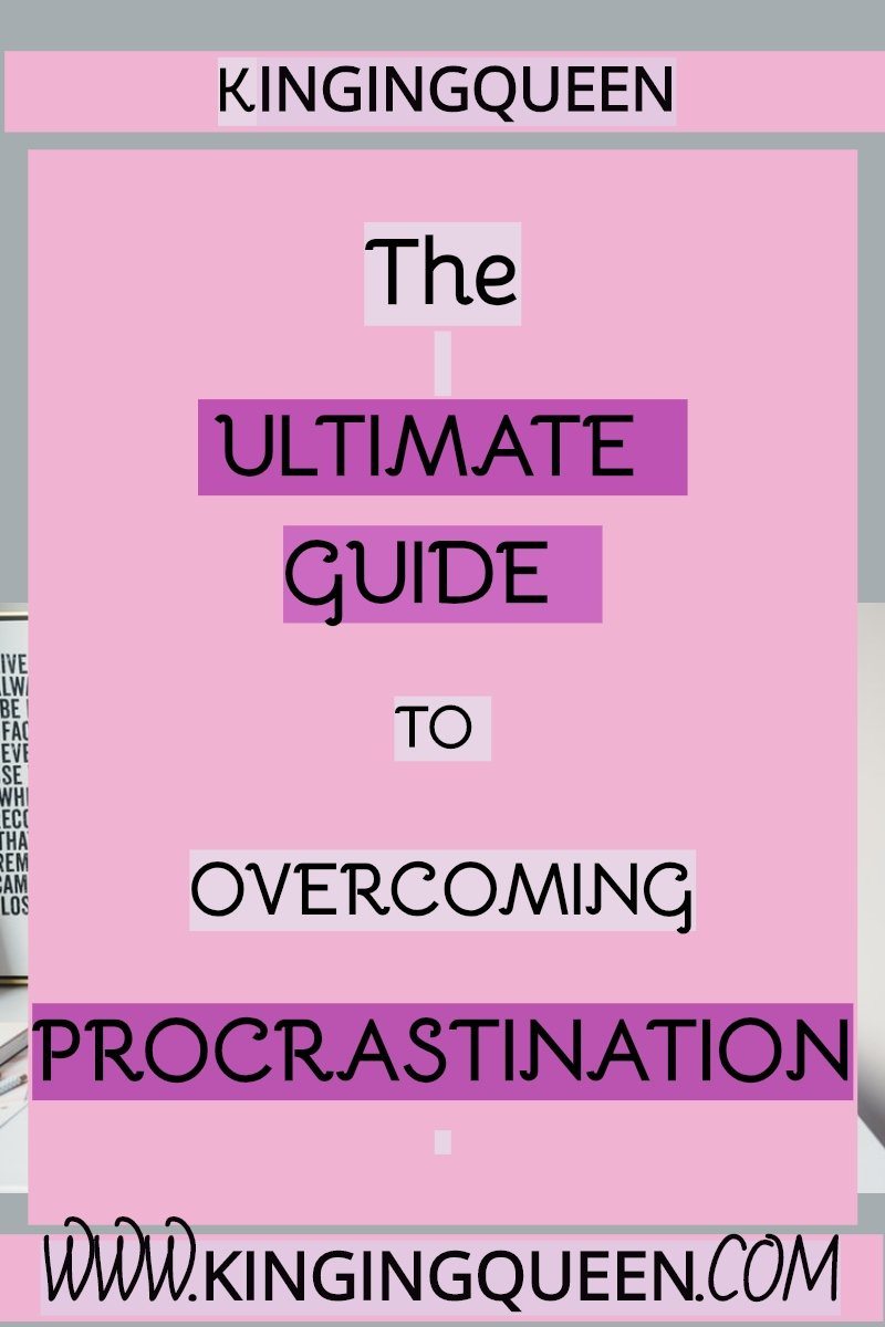 Graphic showing words ultimate guide to overcoming procrastination: 5 ways how