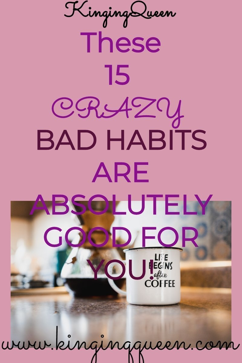 graphic showing 15 bad habits that are surprisingly good for you