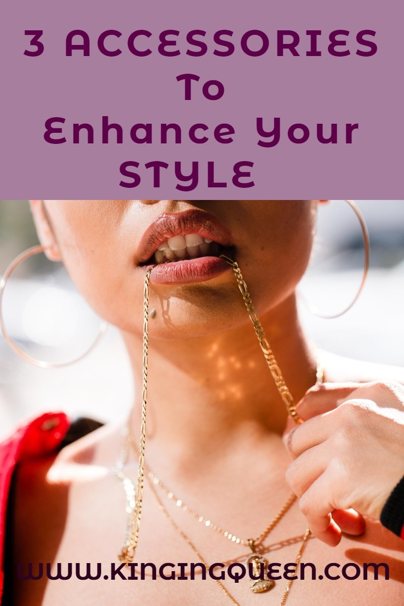 Graphic showing 3 Accessories To Enhance Your Style