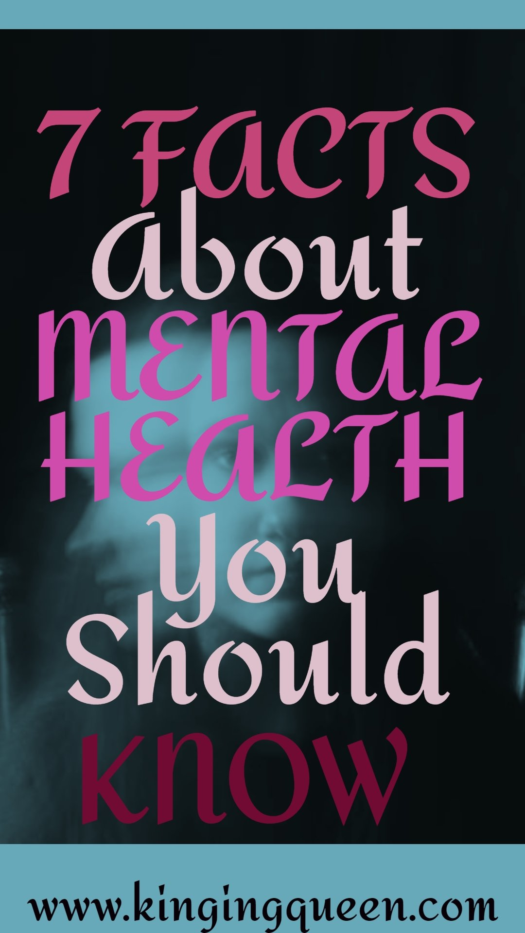 7 Facts About Mental Health You Should Know