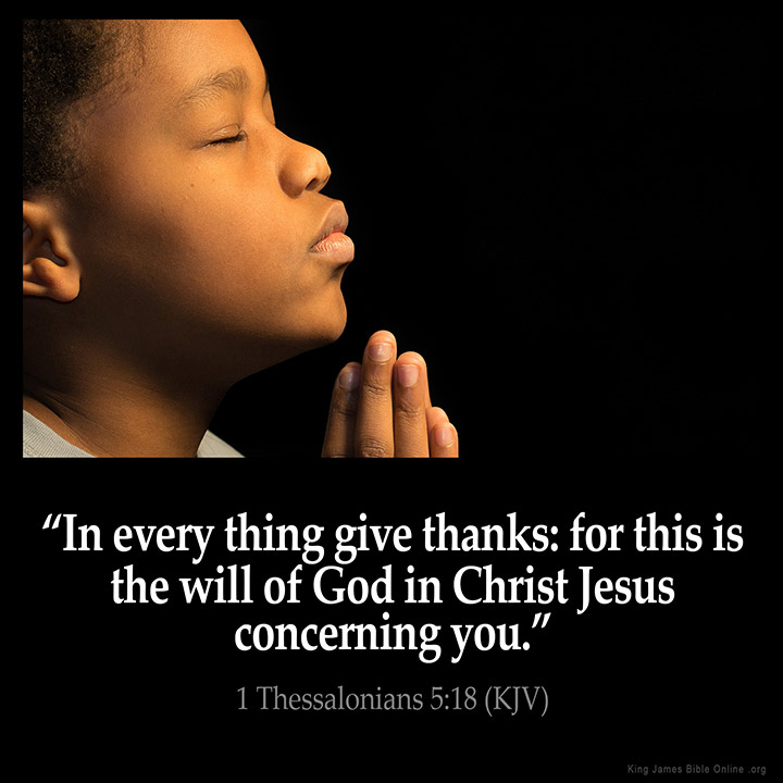 https://i0.wp.com/www.kingjamesbibleonline.org/Inspirational-Images/large/1-Thessalonians_5-18.jpg