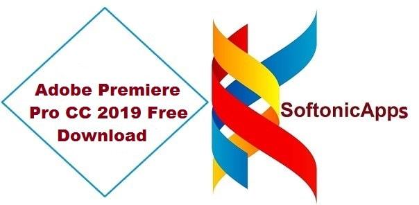 Adobe Premiere Pro CC 2019 Free Download Softonic