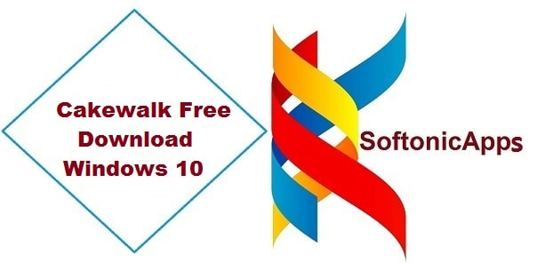 Cakewalk Free Download Windows 10