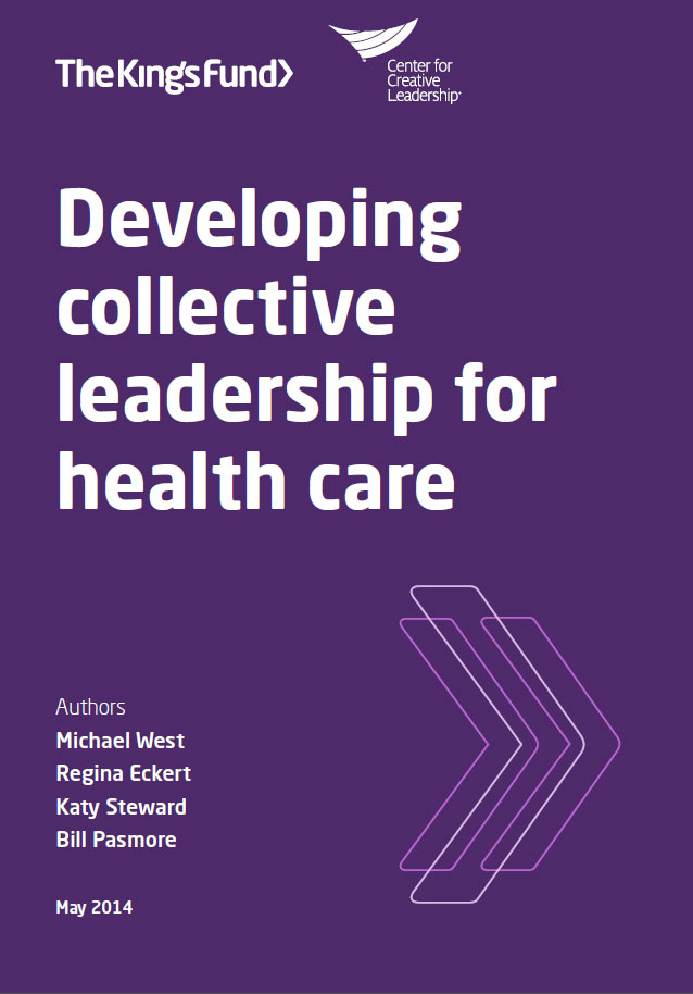 Developing collective leadership for health care  The