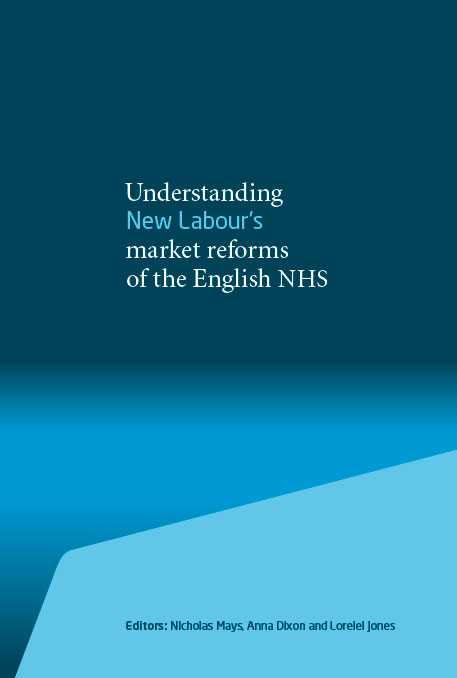Understanding New Labours market reforms of the English NHS  The Kings Fund
