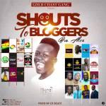 Bra Alex - Shouts To Bloggers