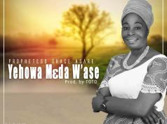 Prophetess Grace Asare - Yehowa Meda W'ase. This new gospel song is off her new album dubbed Yehowa Kasa. Download free mp3 here.