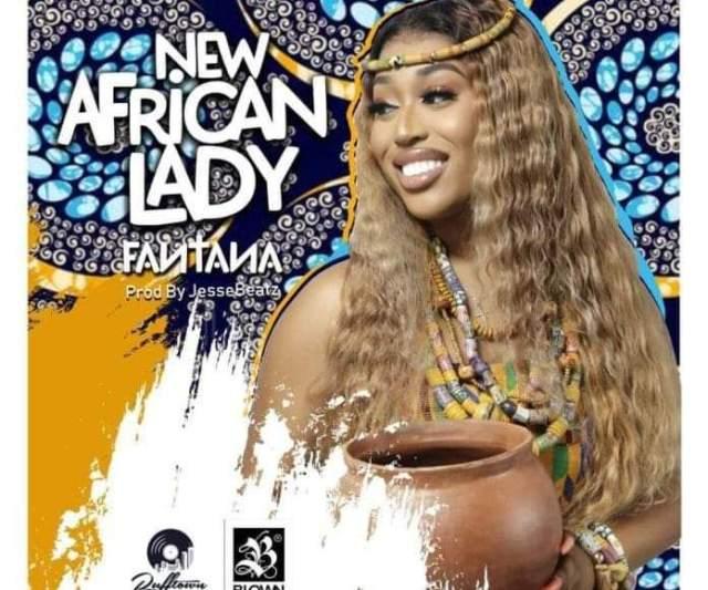 Fantana – New African Lady (Prod By Jesse Beatz)