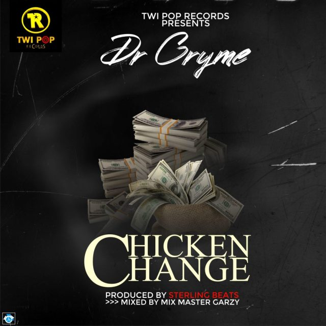 D Cryme - Chicken Change. Ghanaian prolific Musician Dr Cryme drops nes song for 2020. Download all Ghana songs here