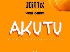 Joint 77 - Akutu ft. Wisa Greid (Prod. by VacsOnIt)
