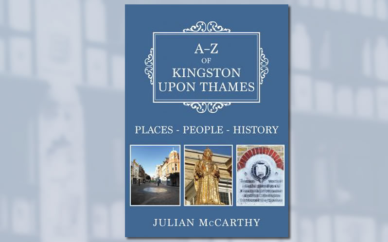 A to Z of Kingston upon Thames book