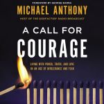 audiobook cover of A Call for Courage by Michael Anthony