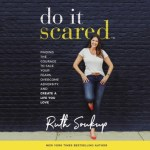 audiobook cover of Do It Scared by Ruth Soukup