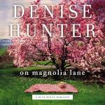 audiobook cover of On Magnolia Lane by Denise Hunter