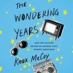 audiobook cover of The Wondering Years by Knox McCoy