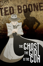 The Ghost, the girl, and the gun.