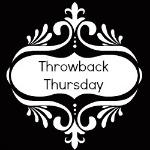 Throwback Thursday #7