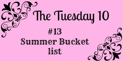 The Tuesday 10 #13