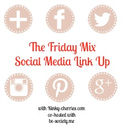 The Friday Mix Social Media Linky #6